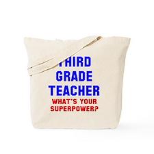 3rd grade teacher superpower Tote Bag