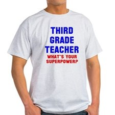 3rd grade teacher superpower T-Shirt