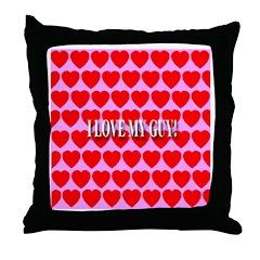 I Love My Guy! Throw Pillow