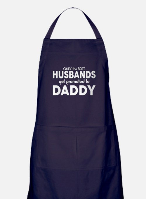 BEST HUSBANDS GET PROMOTED TO DADDY Apron (dark)