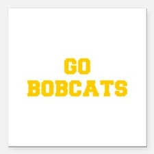 """Bobcats-Fre yellow gold Square Car Magnet 3"""" x 3"""""""