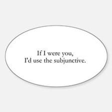 If I were you Decal