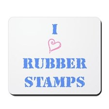 I (heart) Rubber Stamps Mousepad