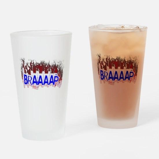 Braaaap Drinking Glass