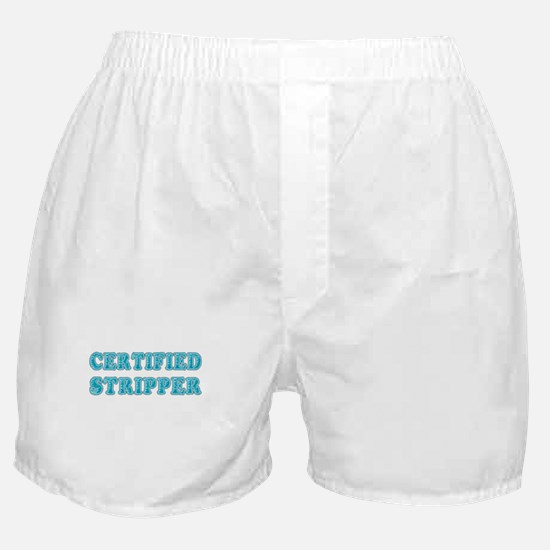 Certified Stripper Boxer Shorts