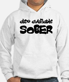 Also Available Sober Hoodie