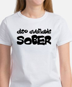 Also Available Sober Women's T-Shirt