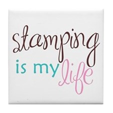 Stamping is My Life Tile Coaster