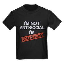 i'm not anti social i'm anti idi T