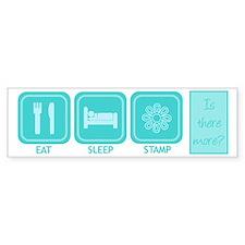 Eat, Sleep, Stamp Bumper Car Sticker