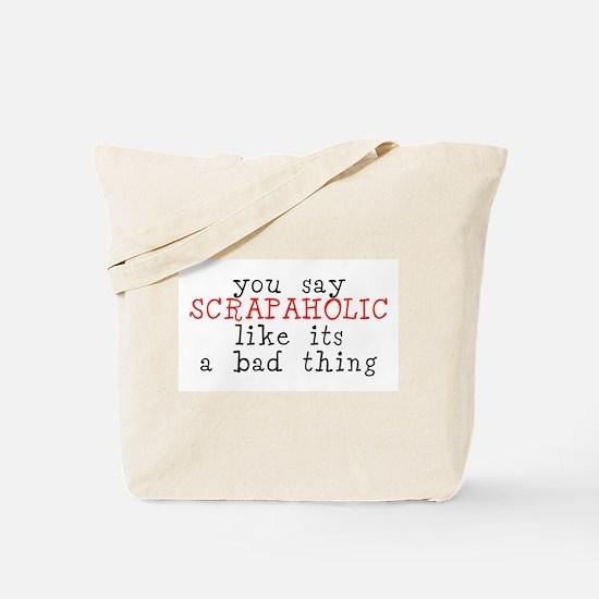 You say... Tote Bag