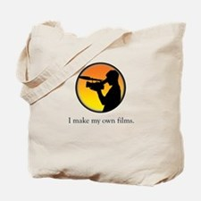 I make my own films Tote Bag