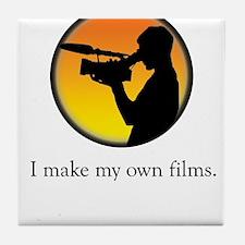 I make my own films Tile Coaster