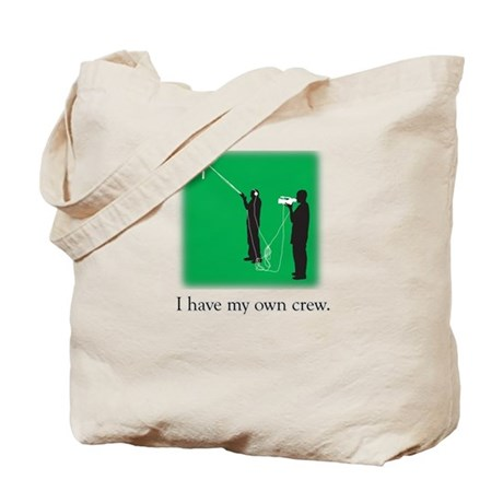 Have my own crew Tote Bag