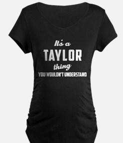 It's a Taylor Thing Maternity T-Shirt