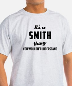 It's a Smith Thing T-Shirt