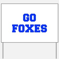 Foxes-Fre blue Yard Sign