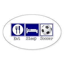 Eat, Sleep, Soccer Oval Decal