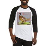 We Love Pheasants! Baseball Jersey