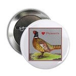 We Love Pheasants! Button