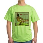 We Love Pheasants! Green T-Shirt