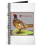 We Love Pheasants! Journal