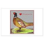 We Love Pheasants! Large Poster