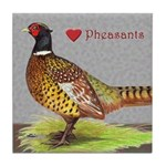 We Love Pheasants! Tile Coaster