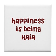 happiness is being Kaia Tile Coaster