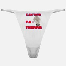 I Am Your Fa-therrr Classic Thong