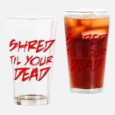 shreddead Drinking Glass