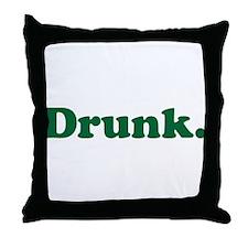 Drunk Throw Pillow