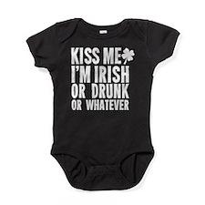 Kiss Me Im Irish Or Drunk Or Whatever Baby Bodysui