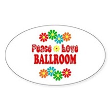 Peace Love Ballroom Decal