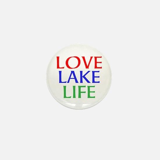LOVE LAKE LIFE Mini Button