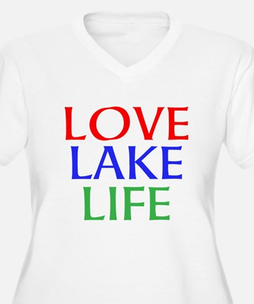 LOVE LAKE LIFE Plus Size T-Shirt