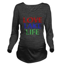 LOVE LAKE LIFE Long Sleeve Maternity T-Shirt