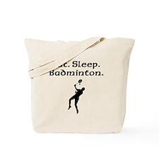 Eat Sleep Badminton Tote Bag