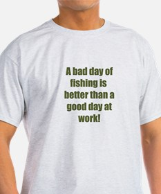 Bad Fishing day T-Shirt