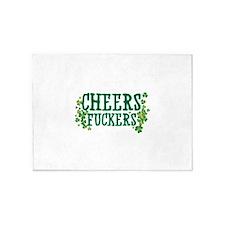 Cheers Fuckers 5'x7'Area Rug