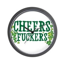 Cheers Fuckers Wall Clock