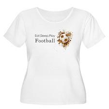 Eat sleep play football Plus Size T-Shirt