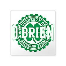 "o'brien irish drinking team Square Sticker 3"" x 3"""