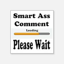 Smart Ass Comment Sticker