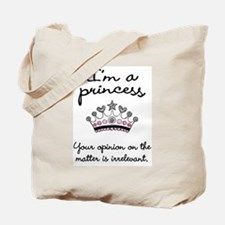 I'm a Princess Tote Bag
