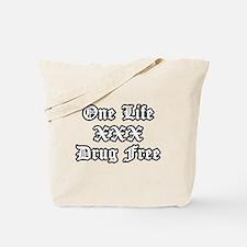 One Life Drug Free Tote Bag