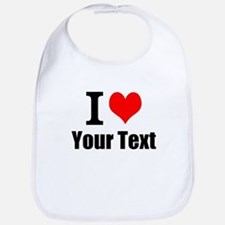 I Heart (your text here) Bib