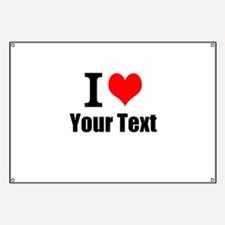 I Heart (your text here) Banner