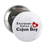 Everyone Loves a Cajun Boy Button
