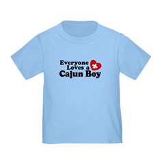 Everyone Loves a Cajun Boy T